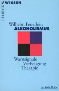 Alkoholismus: Warnsignale - Vorbeugung - Therapie